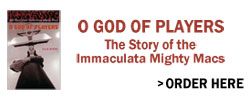 O God of Players. The Story of the Immaculata  Mighty Macs. Click to learn more